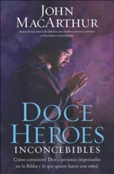 Doce Héroes Inconcebibles  (Twelve Unlikely Heroes) - Slightly Imperfect