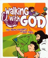 Walking with God: The Young Person's Prayer Diary