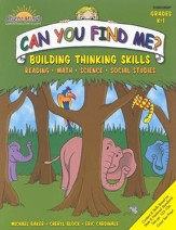 Can You Find Me?: Building Thinking Skills, Grade K