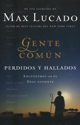 Gente Común: Perdidos y Hallados  (Cast of Characters: Lost and Found)