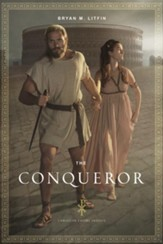 The Conqueror, The Christian Empire Series #1