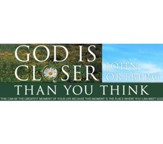 God is Closer Than You Think Video Downloads Bundle [Video Download]