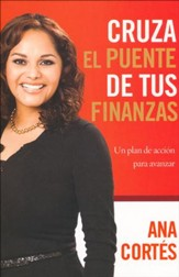 Cruza el Puente de tus Finanzas  (Cross the Bridge of Your Finances)