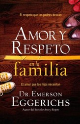 Amor y Respeto en la Familia  (Love and Respect for the Family)