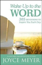 Wake Up To The Word: 365 Devotions To Inspire You Each Day, Large Print