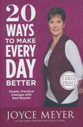 20 Ways To Make Every Day Better, Large Print
