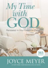 My Time with God: Renewed in His Presence Daily, Large Print