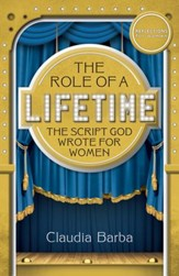 The Role of a Lifetime: The Script God Wrote for Women
