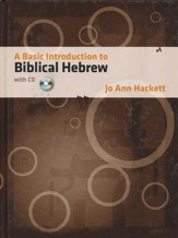 A Basic Introduction to Biblical Hebrew--Book and CD-ROM