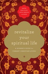 Revitalize Your Spiritual Life: A Woman's Guide for Vibrant Christian Living - eBook