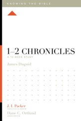 1-2 Chronicles: A 12-Week Study