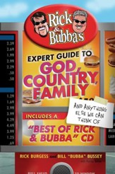 Rick and Bubba's Expert Guide to God, Country, Family, and Anything Else We Can Think Of: Including a Best of Rick and Bubba CD! - eBook