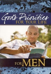 God's Priorities for Your Life Men