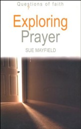 Exploring Prayer