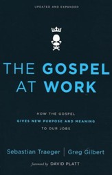 The Gospel at Work, Softcover