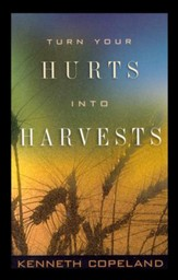 Turn Your Hurts into Harvests Booklet