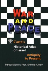 War and Peace, Carta's Historical Atlas of Israel - Slightly Imperfect
