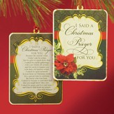 I Said a Christmas Prayer For You Ornament
