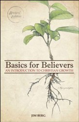 Basics for Believers, Revised