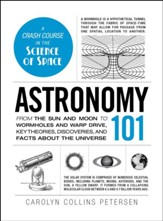 Astronomy 101: From the Sun and Moon  to Wormholes and Warp Drive