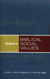 Handbook of Biblical Social Values  - Slightly Imperfect