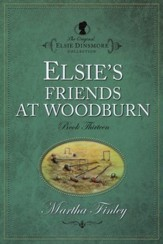 Elsie's Friends at Woodburn