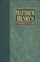 Matthew Henry's Commentary on the Whole Bible, Volume 3