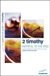 2 Timothy: Faithful to the End