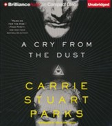 A Cry from the Dust #1 unabridged audio book on CD