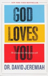 God Loves You: He Always Has-He Always Will - Slightly Imperfect