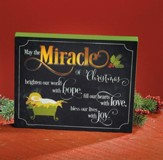 May the Miracle of Christmas Brighten Our World LED Plaque