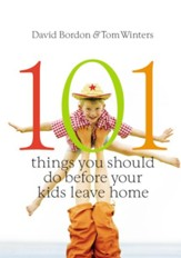 101 Things You Should Do Before Your Kids Leave Home, 2016 Version