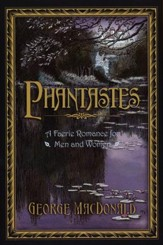 Phantastes: A Faerie Romance for Men and Women  - Slightly Imperfect