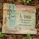 A Dad Is the Foundation Garden Stone