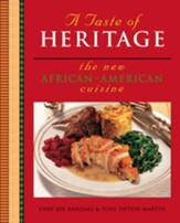 A Taste of Heritage: The New African-American Cuisine