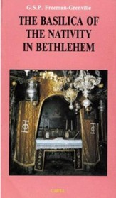 The Basilica of the Nativity in Bethlehem