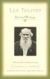 Leo Tolstoy: Spiritual Writings