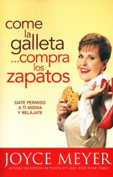 Come la Galleta...Compra los Zapatos                  (Eat The Cookie...Buy The Shoes)