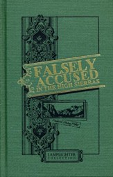 Falsely Accused in the High Sierras