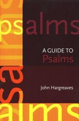 A Guide to the Psalms, New Edition