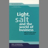 Light, Salt and the World of Business: Why We Must Stand Against Coruption