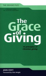 The Grace of Giving: 10 Principles of Christian Giving