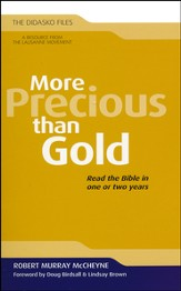 More Precious Than Gold: Read the Bible in One or Two Years