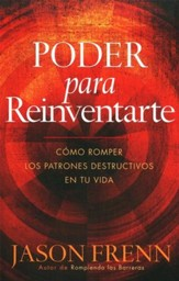 Poder para Reinventarte  (Power to Reinvent Yourself)