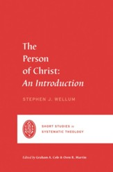 The Person of Christ: An Introduction
