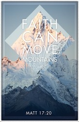 Faith Can Move Mountains Plaque