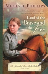 Land of the Brave and the Free, Journals of Corrie Belle Hollister #7 - Slightly Imperfect