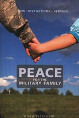 Peace For The Military Family: NIV New Testament 1984