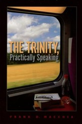 The Trinity, Practically Speaking - Slightly Imperfect