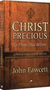 Christ Precious to Those That Believe, Reprint